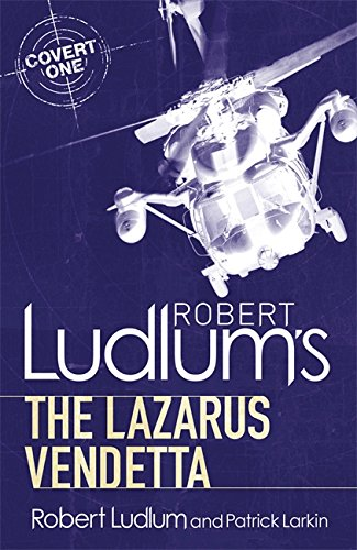 9781409119791: Robert Ludlum's The Lazarus Vendetta: A Covert-One Novel