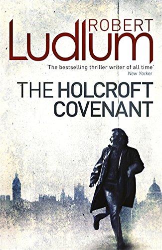 The Holcroft Covenant: Robert Ludlum
