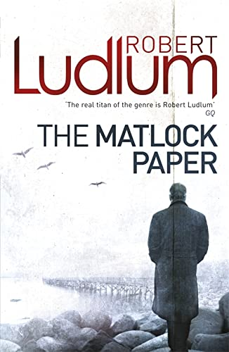 The Matlock Paper: Ludlum, Robert