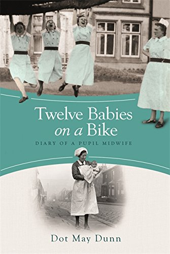 9781409120100: Twelve Babies on a Bike: Diary of a Pupil Midwife
