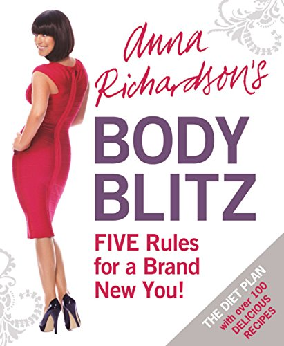9781409120216: Anna Richardson's Body Blitz Diet: Five Rules for a Brand New You