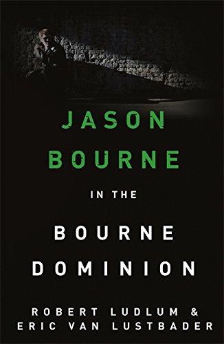 9781409120551: Robert Ludlum's The Bourne Dominion (JASON BOURNE)