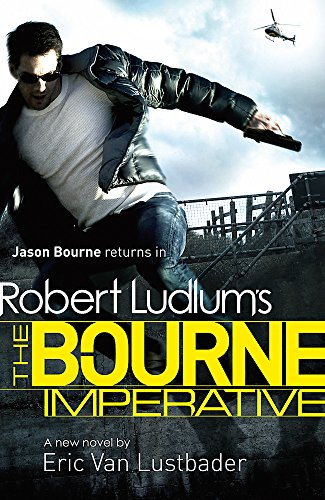 9781409120568: The Bourne Imperative (JASON BOURNE)