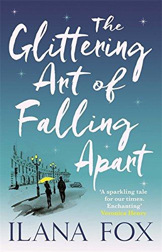 9781409120902: The Glittering Art of Falling Apart