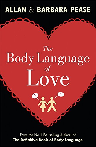9781409121015: The Body Language of Love