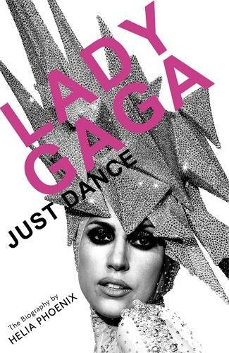 9781409121138: Lady Gaga: Just Dance: The Biography