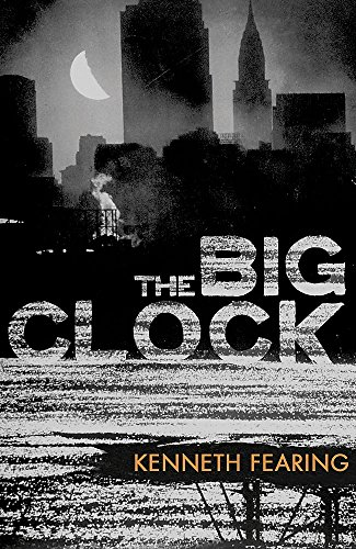 The Big Clock: Fearing, Kenneth