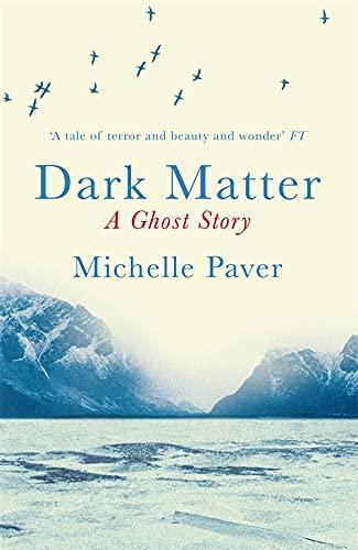 Dark Matter: Paver, Michelle