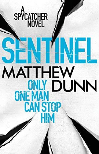 9781409121305: Sentinel: A Spycatcher Novel (Spycatcher 2)