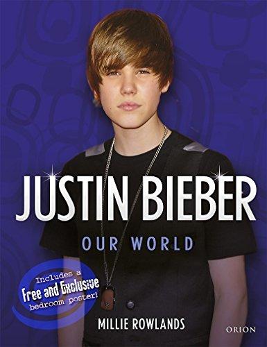 9781409123156: Justin Bieber: Our World