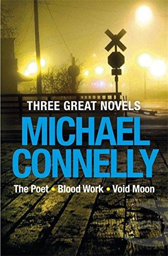9781409123774: Three Great Novels: The Poet, Blood Work, Void Moon