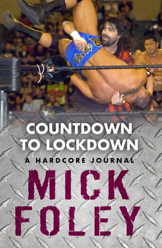 9781409123897: Countdown to Lockdown: A Hardcore Journal