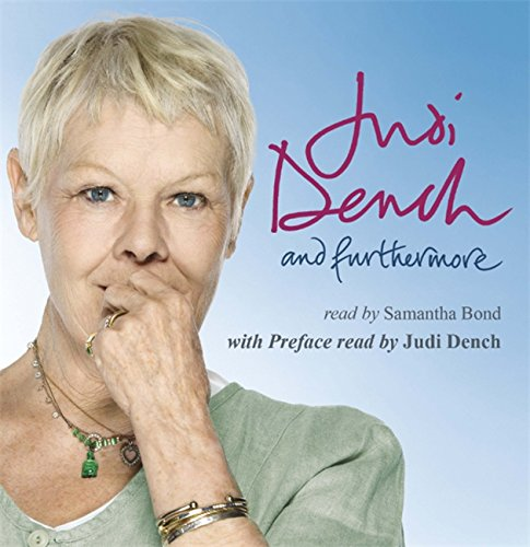 And Furthermore: Dame Judi Dench