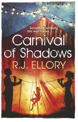 Carnival of Shadows: Ellory, R. J