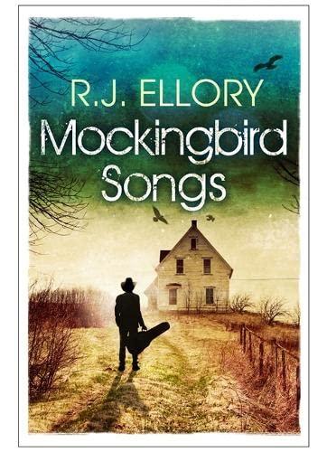 Mockingbird Songs: Ellory, R. J