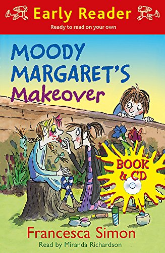 9781409126669: Moody Margaret's Makeover (Early Reader) (Horrid Henry Early Reader)