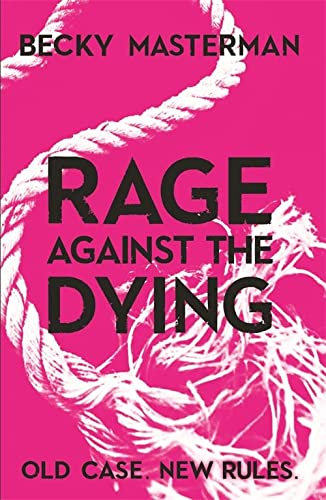 9781409126935: Rage Against the Dying
