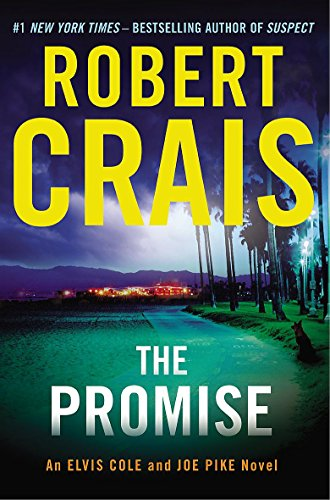 9781409127154: The Promise: An Elvis Cole and Joe Pike Novel