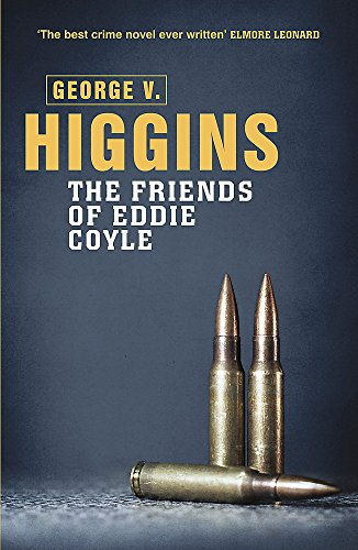 9781409127628: The Friends of Eddie Coyle