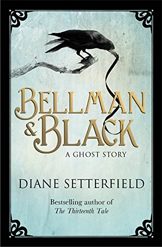 BELLMAN & BLACK - A GHOST STORY - SIGNED, NUMBERED & SLIPCASED LIMITED FIRST EDITION FIRST PRINTING