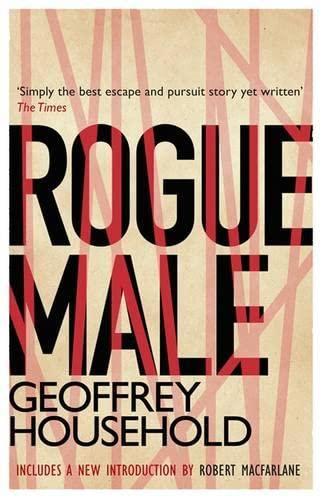 9781409128243: Rogue Male