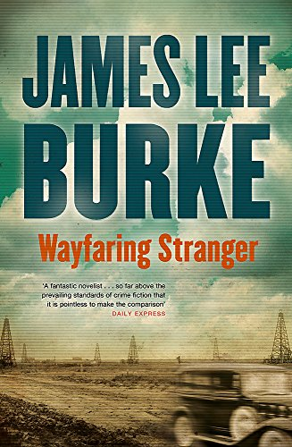 Wayfaring Stranger: Burke, James Lee