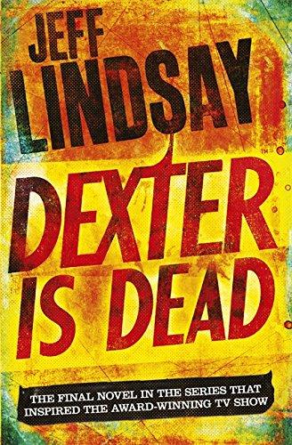 9781409128717: Dexter Is Dead