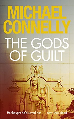 9781409128724: The Gods of Guilt (Mickey Haller Series)