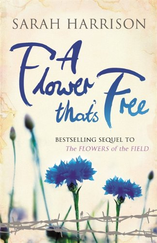 9781409128779: A Flower That's Free (Flower Trilogy)