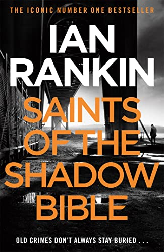 9781409128847: Saints Of The Shadow Bible (Inspector Rebus 19)