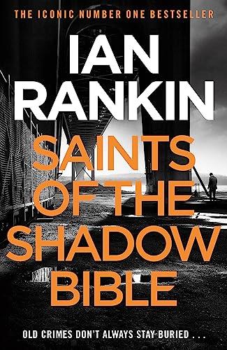 9781409128847: Saints Of The Shadow Bible (A Rebus Novel)