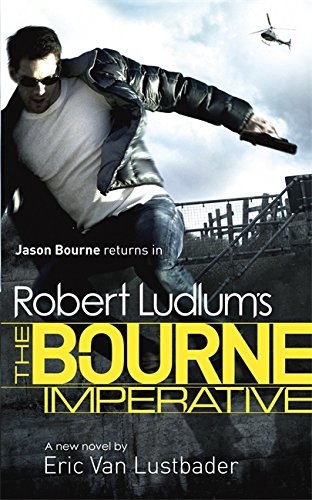 9781409128908: Robert Ludlum's The Bourne Imperative (JASON BOURNE)