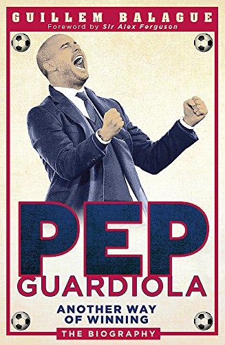 9781409129462: Pep Guardiola