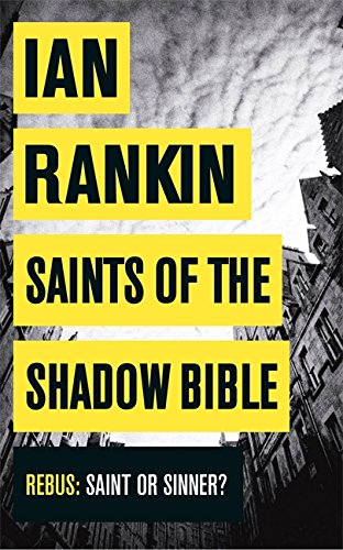 9781409129486: Saints of the Shadow Bible (A Rebus Novel)