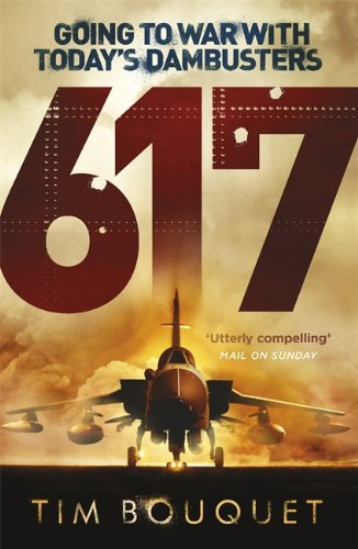 617: Going to War with Today's Dambusters: Tim Bouquet