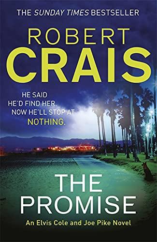 9781409129936: The Promise: An Elvis Cole and Joe Pike Novel