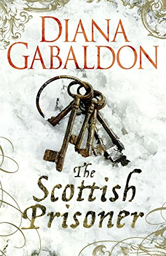 9781409130987: The Scottish Prisoner (Lord John 3)