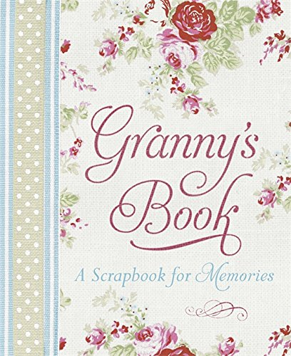 9781409132516: Granny's Book: A Scrapbook for Memories