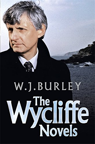 The Wycliffe Novels: An Omnibus (Wycliffe Series): Burley, W.J.