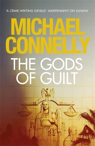 THE GODS OF GUILT - THE 5TH MICKEY HALLER THRILLER - SIGNED FIRST EDITION FIRST PRINTING.