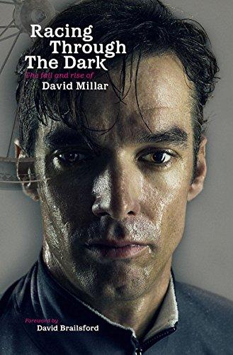 9781409134411: Racing Through the Dark: The Fall and Rise of David Millar