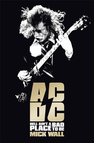 9781409135258: AC/DC: Hell Ain't a Bad Place to Be