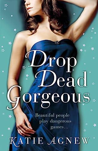 9781409135449: Drop Dead Gorgeous