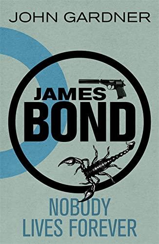 9781409135661: Nobody Lives Forever (James Bond)