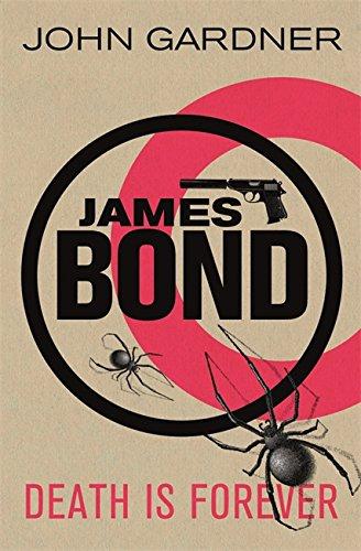 Death is Forever (James Bond): Gardner, John
