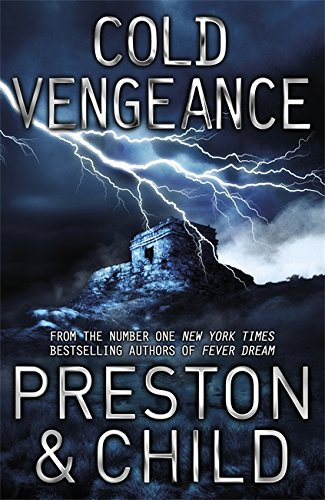 9781409135852: Cold Vengeance: An Agent Pendergast Novel