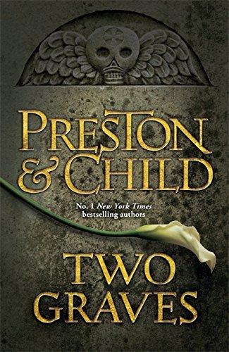 9781409135876: Two Graves: An Agent Pendergast Novel