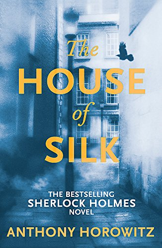 9781409135982: The House of Silk: The Bestselling Sherlock Holmes Novel (Sherlock Holmes Novel 1)