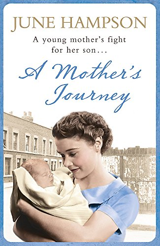 A Mother's Journey: Hampson, June