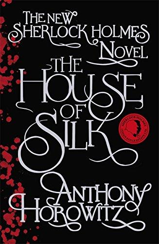 9781409136361: The House of Silk: The Bestselling Sherlock Holmes Novel